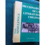 Diccionario De La Literatura De Chile, Última Ed Actualizada
