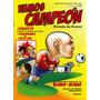 Vamos Campeon # 01 Chile Revista De Futbol Y Humor
