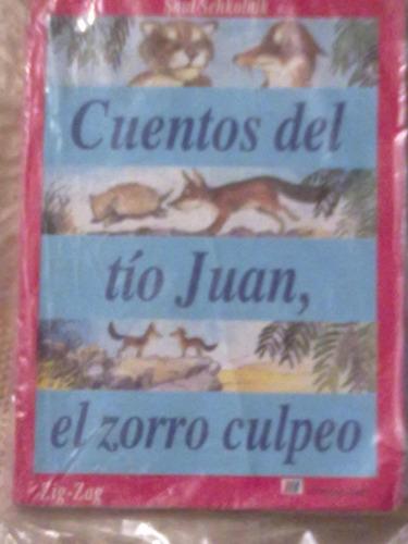 Cuentos Del Tio Juan, El Zorro Culpeo _ Saul Schkolnik
