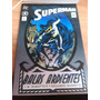 Superman Balas Ardientes + Superman Kal Tomo Doble