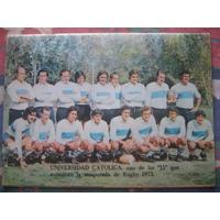 Estadio N° 1552, 24-4-73. Equipo Rugby Universidad Catolica