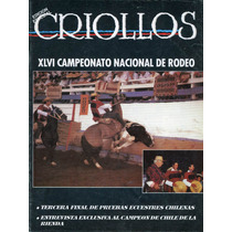 Criollos, Rodeo Chileno, Revista De Los Corraleros, Ep 1994.
