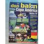 Copa America Bolivia, 1997. Especial Don Balon (1)