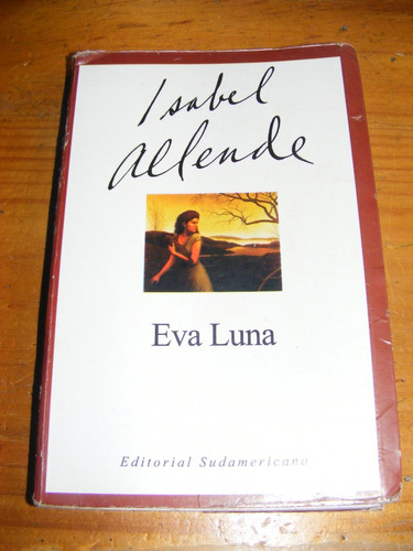 essay eva luna Nonfiction, essays, poetry, correspondence, journals, and professional files   of isabel allende's of love and shadows, eva luna, and daughter of fortune,.