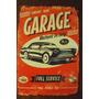 Carteles Metálicos Garage, Publicidad Antigua