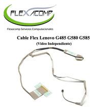 Cable Flex Lenovo G485 G580 G585 (video Independiente)
