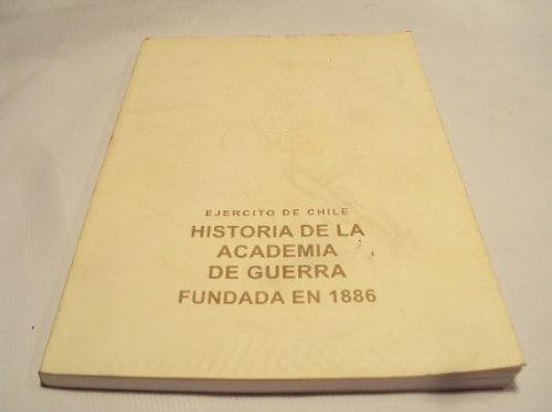 Historia Academia De Guerra Fundada 1886, Ejercito De Chile - $ 8.000 ...