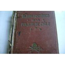 Albun Historico De La Policia Chilena. 1927.