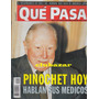 Augusto Pinochet Revista Que Pasa Julio 2000 Chile Nº 1528