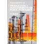 Libro Fundamen Produccion Y Mantenimiento Pozos Petroleros