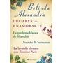 Libro Digital - Lugares Para Enamorarte - Belinda Alexandra