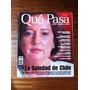 Revista Qué Pasa Nº La Soledad De Chile