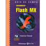 Flash Mx Macromedia Guia De Campo Incluye Cd-rom