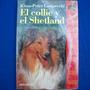 El Collie Y El Shetland Klaus-peter Lamprecht Ed. Cupula