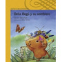 Delia Degu Y Su Sombrero Cecilia Beaucha Alfaguara Infantil
