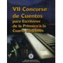 V I I Concurso De Cuentos Para Escritores / Cuarta Región