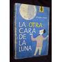 La Otra Cara De La Luna Enrique Araya Libro Editorial Pomair