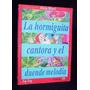 La Hormiguita Cantora Y El Duende Melodía Alicia Morel