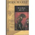 Juan Marsé Si Te Dicen Que Caí.