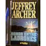 Honor Entre Ladrones - Jeffrey Archer - Grijalbo - 1998