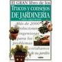 El Gran Libro De Los Trucos Y Consejos De Jardinería