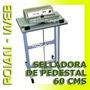 Selladora Pedestal 60 Cms + Repuesto Adicional
