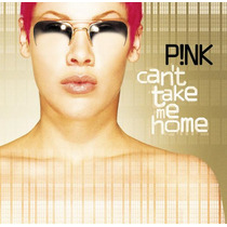 Cd Pink - Cant Take Me Home. Edición Usa