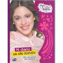 Violetta Mi Diario Un Año Despues Mis Secretos Por Encargo