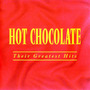Hot Chocolate - Their Greatest Hits