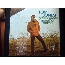 Lp Tom Jones Green, Green Grass Of Home