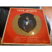 Vinilo Lp De Tom Jones Jamas Volvere A Enamorarme (952