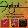 Foghat - Girls To Chat & Boys To Bounce/zig-zag Walk/in The