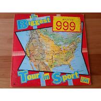999 - The Biggest Tour In Sport - Vinilo