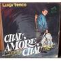 Vinilo Chau Amore Chau Luigi Tenco 1967 Lp