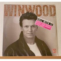 Steve Winwood - Roll With It (vinilo)