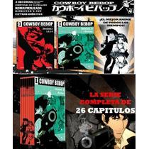 Cowboy Bebop Serie Completa 6 Dvd Cazador De Recompensas