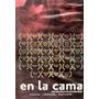 Dvd Original : En La Cama ( Chile ) Matias Bize - Bianca Lew