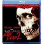 Evil Dead 2: Dead By Dawn (blu-ray)