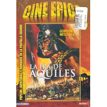 Animeantof: Dvd La Ira De Aquiles- Gordon Mitchell- Clasico