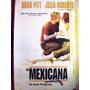La Mexicana Poster Original Brat Pitt Julia Roberts 102x70