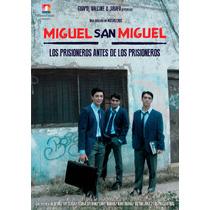 Miguel San Miguel Dvd Los Prisioneros Antes De Los Prisioner