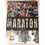 La Maraton Historia En El Mundo Y Chile Running Edicion Lujo