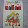 Jugando Y Educando Niños De 2 A 5 Años, Guia De Los Padres,
