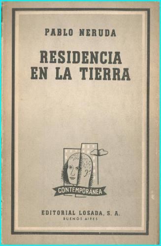 Pablo Neruda residencia en la tierra