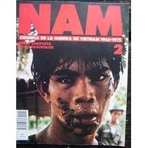 Nam Crónica De La Guerra De Vietnam Con Mapas Y Fotografías