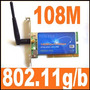 Tarjeta Pci Wi-fi 802.11b/g 108mbps/54mbps Lan