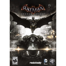 Batman: Arkham Knight - Steam Pc Gift Card Original Digital