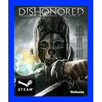 Dishonored - Steam Gift Juego Pc 100% Original
