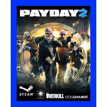 Payday 2 - Steam Gift Juego Pc 100% Original