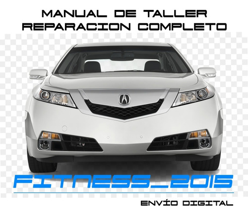Manual Taller Diagramas Acura Tl 2009 2010 2011 2012 2013
